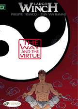 Largo Winch Vol. 12: The Way and The Virtue