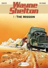 Wayne Shelton Vol.1: The Mission