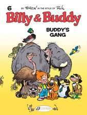 Billy & Buddy Vol. 6: Buddy's Gang