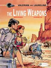 Valerian Vol. 14: The Living Weapons