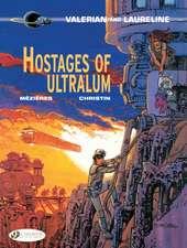 Valerian Vol. 16: Hostages Of Ultralum