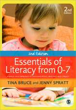 Essentials of Literacy from 0-7: A Whole-Child Approach to Communication, Language and Literacy
