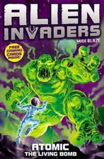 Alien Invaders 5: Atomic - The Radioactive Bomb