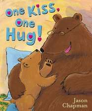 One Kiss, One Hug