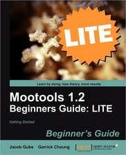 Mootools 1.2 Beginners Guide Lite
