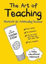 The Art of Teaching:  Shortcuts for Outstanding Teachers