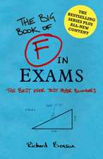 The Big Book of F in Exams