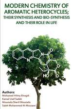 Modern Chemistry of Aromatic Heterocycles; Their Synthesis and Bio-Synthesis and Their Role in Life:  The Art of Hat-Making