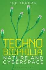 Technobiophilia: Nature and Cyberspace
