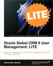 Oracle Siebel Crm 8 User Management Lite Edition