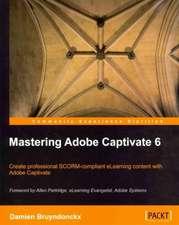 Mastering Adobe Captivate 6.0