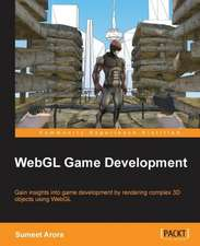 Webgl Game Development:  Beginner's Guide - Second Edition