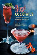 Rosé Cocktails: 40 deliciously different pink-wine based drinks
