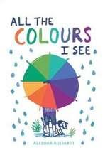Agliardi, A: All the Colours I See