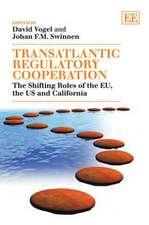 Transatlantic Regulatory Cooperation