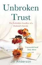 Unbroken Trust: The Forbidden Goodbye of a Husband's Suicide