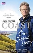 Coast:  A Journey of Discovery Around Britain's Coastline
