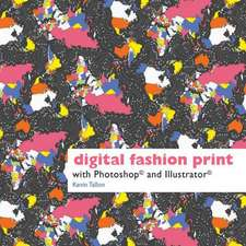 Digital Fashion Print with Photoshop and Illustrator:  A 30-Day Plan