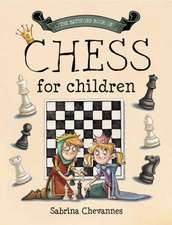 The Batsford Book of Chess for Children:  A Homebrew Guide Using Your Garden Ingredients