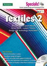 Secondary Specials! +CD: D&T - Textiles 2