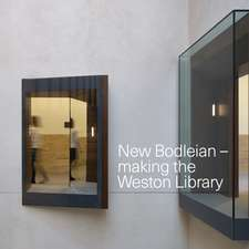 New Bodleian: Making the Weston Library