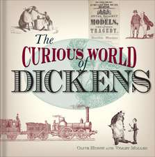 The Curious World of Dickens