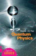 Quantum Physics: A Beginner's Guide