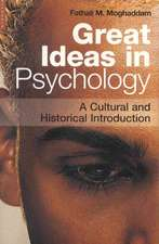 Great Ideas in Psychology: A Cultural and Historical Introduction