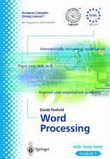 ECDL Module 3: Word Processing: ECDL — the European PC standard
