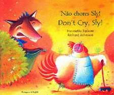 Don't Cry Sly in Portuguese and English