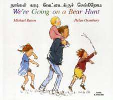 We're Going on a Bear Hunt in Tamil and English