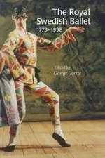 ROYAL SWEDISH BALLET 1773-1998