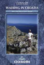 Cicerone Walking in Croatia:  50 Classic Hillwalking Challenges