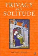 Privacy and Solitude: The Medieval Discovery of Personal Space