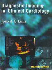 Lima, J: Diagnostic Imaging in Clinical Cardiology