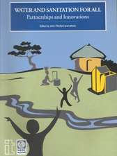 Water and Sanitation for All: Partnerships and Innovations