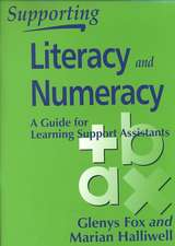 Supporting Literacy & Numeracy - A Guide for Teaching Assistants