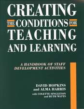 Creating Conditions for Teaching and Learning