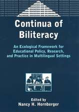 Continua of Biliteracy an Ecological Fra