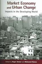 Market Economy and Urban Change:  Impacts in the Developing World