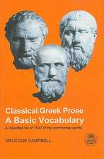 Classical Greek Prose:  A Basic Vocabulary
