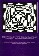 BPS Manual of Psychology Practicals: Experiment, Observation and Correlation