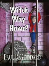 Witch Way Home (Book 1)