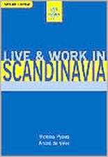 Live and Work in Scandinavia