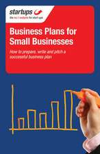 Startups: Business Plans for Small Businesses