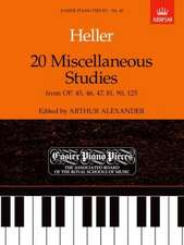 20 Miscellaneous Studies from Op.45, 46, 47, 81, 90 & 125: Easier Piano Pieces 40