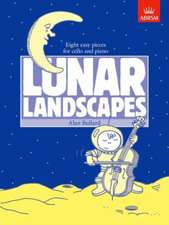 Lunar Landscapes: Eight easy pieces for cello and piano