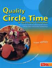 Quality Circle Time in the Primary Classroom
