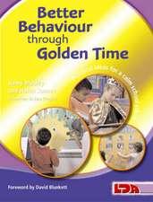 Better Behaviour Through Golden Time