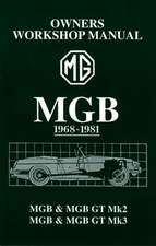 MGB 1968-1981 Owner's Workshop Manual